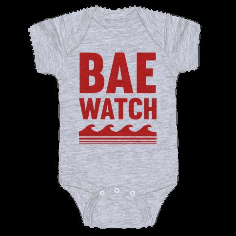 Bae Watch Baby Onesy