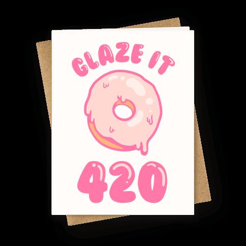 Glaze It 420