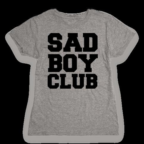 Sad Boy Club Womens T-Shirt