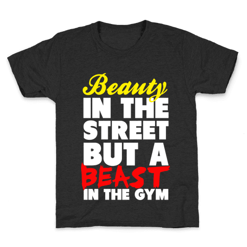 Lady in the Street and a Beast in the Gym Kids T-Shirt