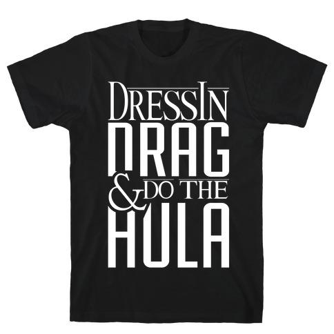Drag Queen Hula T-Shirt