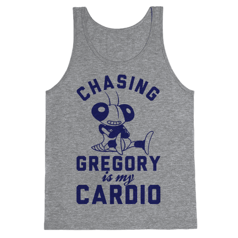 Chasing Gregory Is My Cardio Tank Top