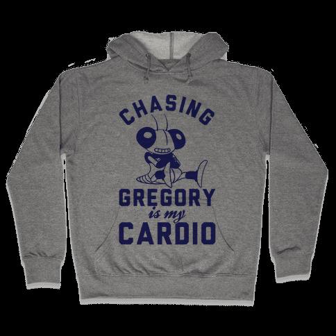 Chasing Gregory Is My Cardio Hooded Sweatshirt
