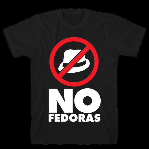 No Fedoras Mens T-Shirt