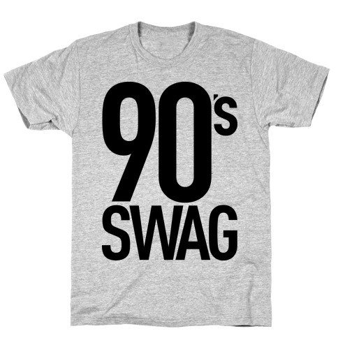 90's Swag T-Shirt