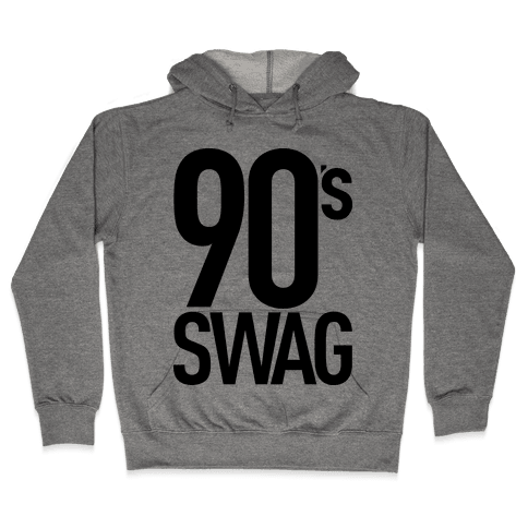 90's Swag Hooded Sweatshirt