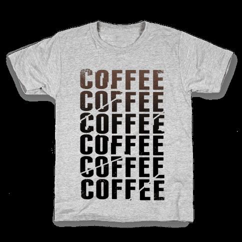 Coffee Coffee Coffee Coffee Kids T-Shirt