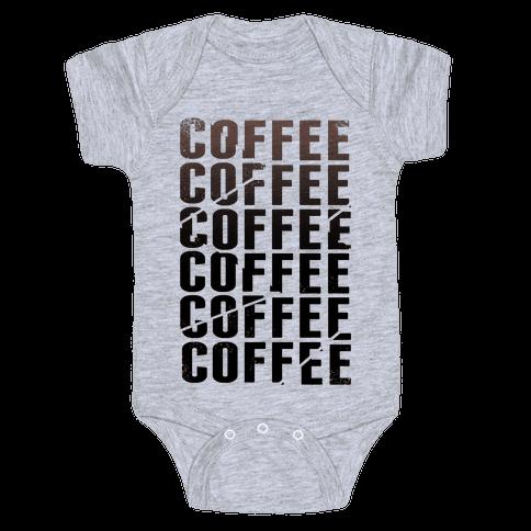 Coffee Coffee Coffee Coffee Baby Onesy