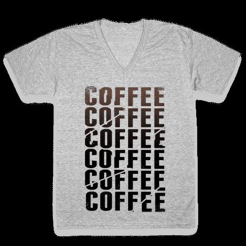 Coffee Coffee Coffee Coffee V-Neck Tee Shirt