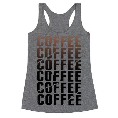 Coffee Coffee Coffee Coffee Racerback Tank Top