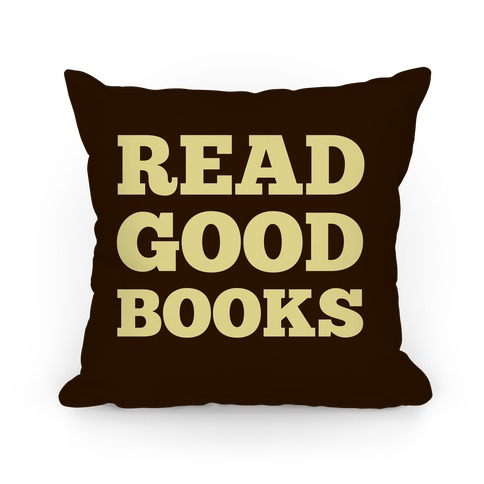 Read Good Books Pillow