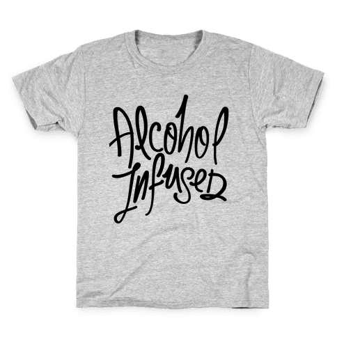 Alcohol Infused Kids T-Shirt