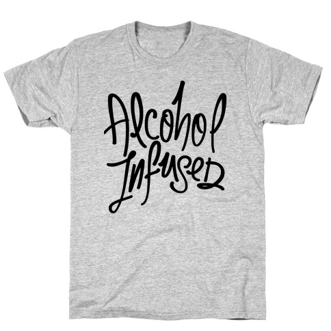 Alcohol Infused T-Shirt