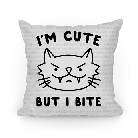 I'm Cute But I Bite Pillow