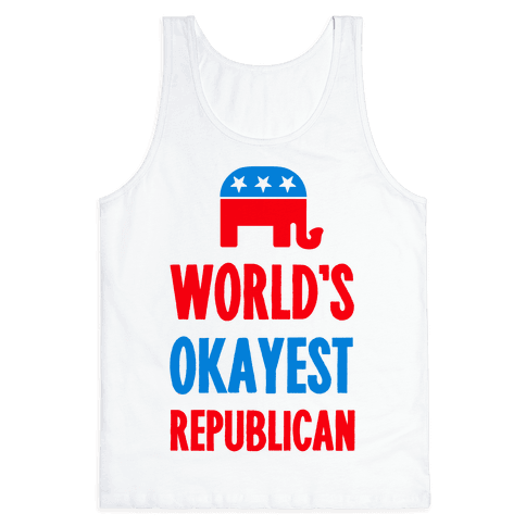 World's Okayest Republican Tank Top