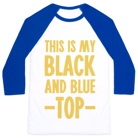 This Is My Black and Blue Top Baseball Tee