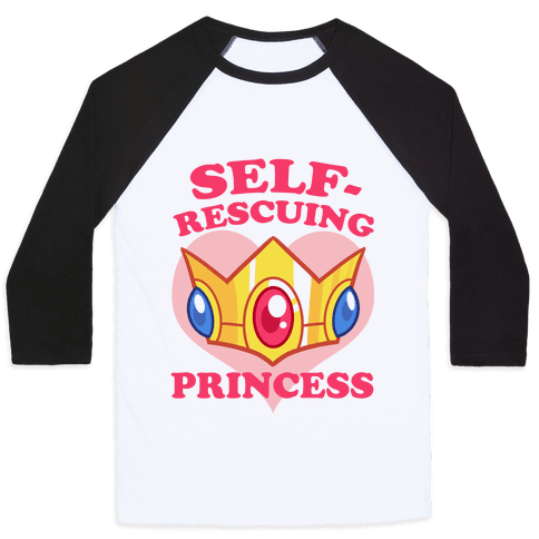 Self-Rescuing Princess Baseball Tee
