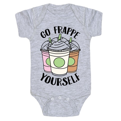 Go Frappe Yourself Baby Onesy