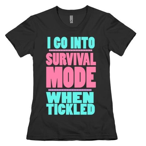 Tickle Survival Mode Womens T-Shirt