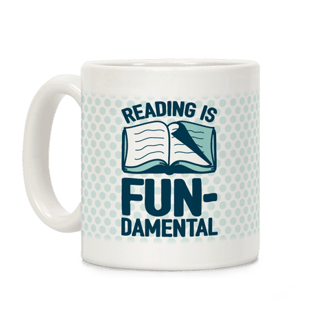 Reading Is Fundamental Coffee Mug