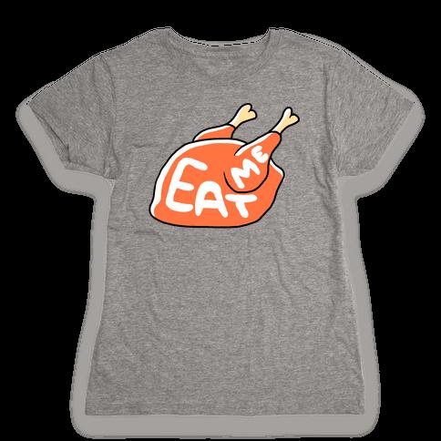 EAT ME (TURKEY) Womens T-Shirt