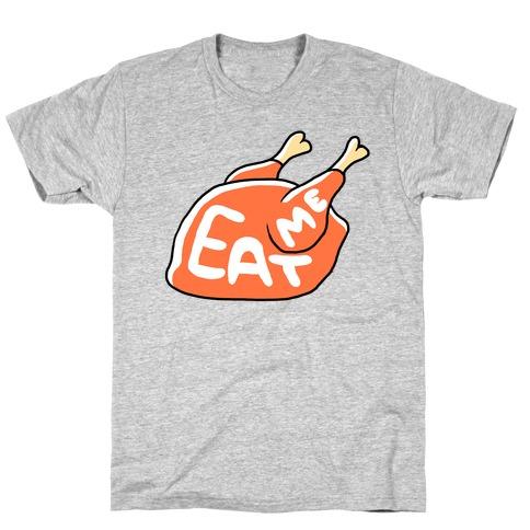 EAT ME (TURKEY) T-Shirt