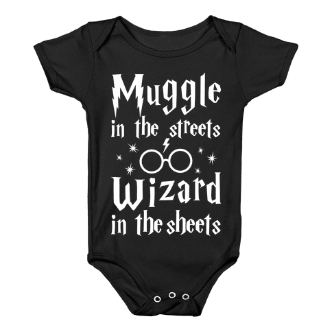 Muggle In The Streets Wizard In The Streets Baby Onesy