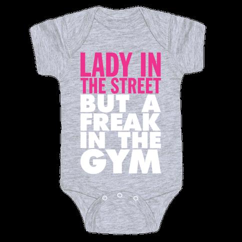 Lady In The Street, Freak In The Gym (Tank) Baby Onesy