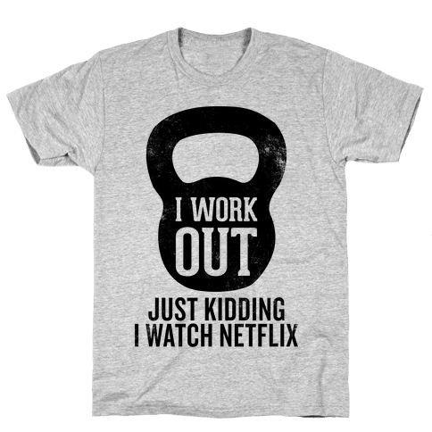 I Work Out (Just Kidding) Mens T-Shirt