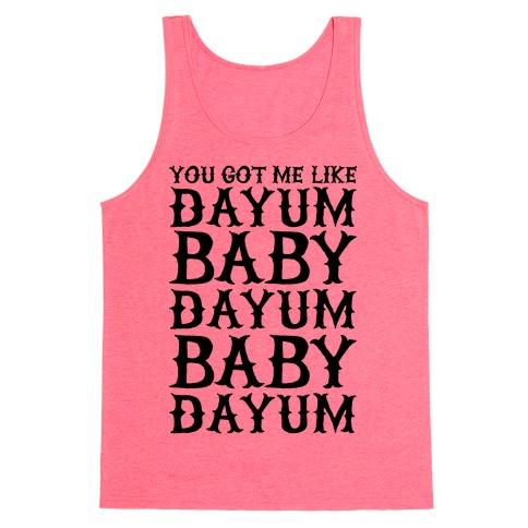 Dayum Baby Tank Top