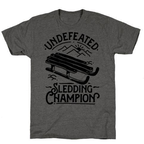 Undefeated Sledding Champion T-Shirt