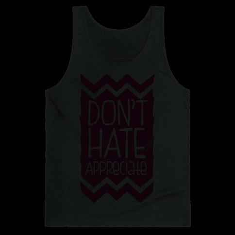 Don't Hate (Dark) Tank Top