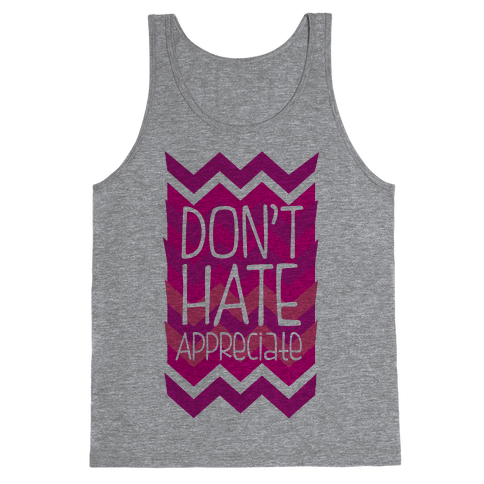 Don't Hate (Dark) Tank Top