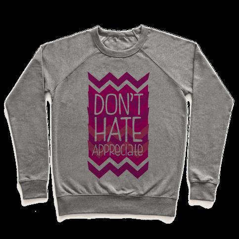 Don't Hate (Dark) Pullover