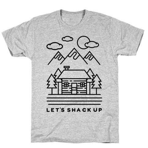 Let's Shack Up T-Shirt