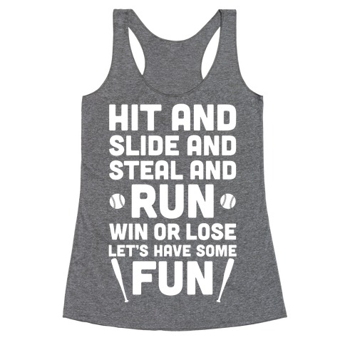 Win Or Lose, Let's Have Some Fun Racerback Tank Top