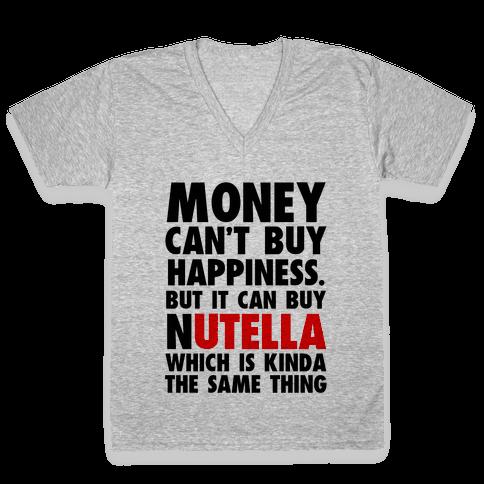 Money Can Buy Nutella V-Neck Tee Shirt