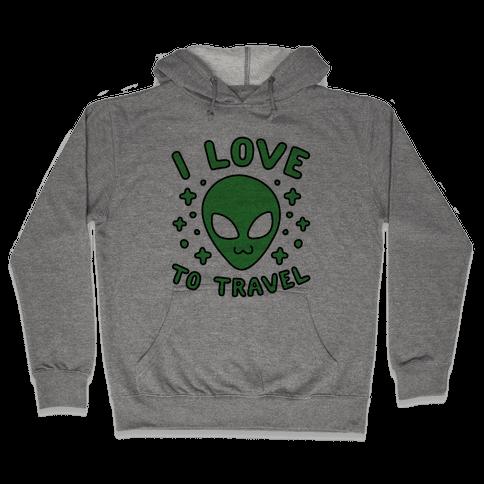I Love To Travel Hooded Sweatshirt