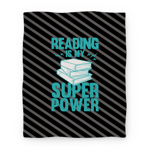 Reading Is My Super Power Blanket