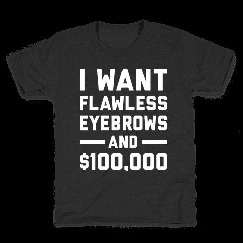 Flawless Eyebrows Kids T-Shirt