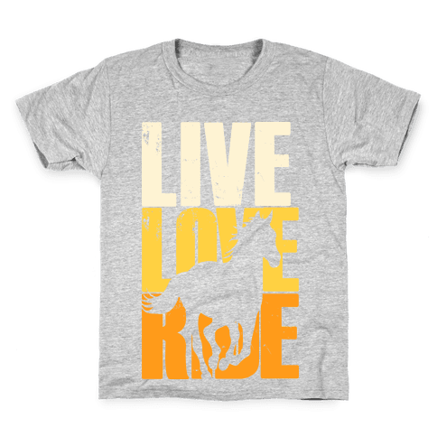 Live, Love, Ride (Gallop) Kids T-Shirt