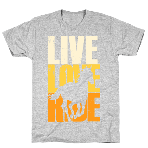 Live, Love, Ride (Gallop) Mens T-Shirt