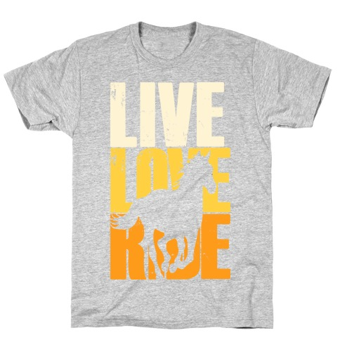 Live, Love, Ride (Gallop) Mens T-Shirt