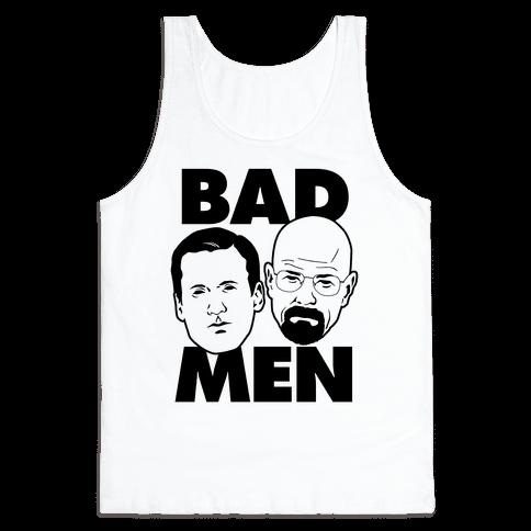 Bad Men Tank Top