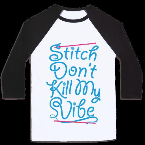Stitch Don't Kill My Vibe