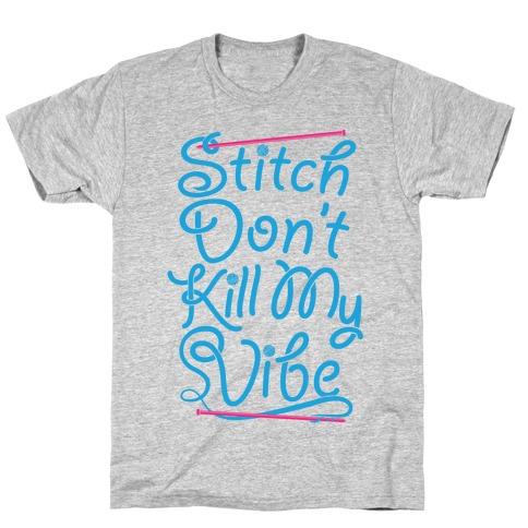 Stitch Don't Kill My Vibe T-Shirt