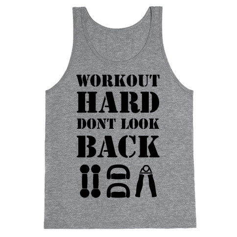 Workout Hard Don't Look Back Tank Top