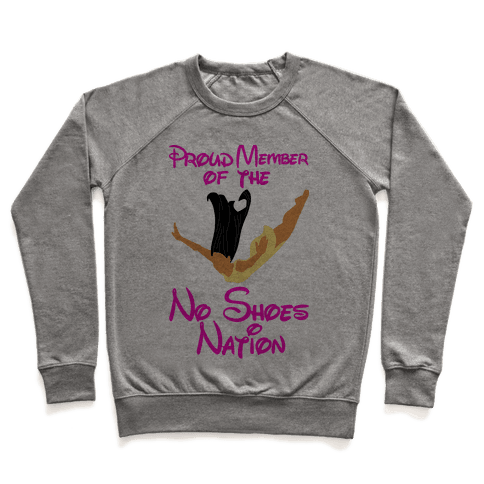 Proud Member of The No Shoes Nation (Pocahontas) Pullover