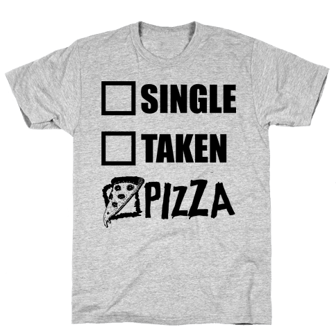 My Relationship Status Is Pizza Mens T-Shirt