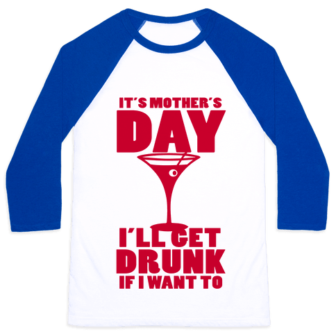 Mother's Day Drunk Baseball Tee